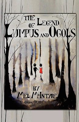 The Legend of Lumpus and Ogols 9781935137962