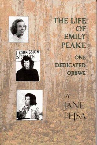 The Life of Emily Peake: One Dedicated Ojibwe