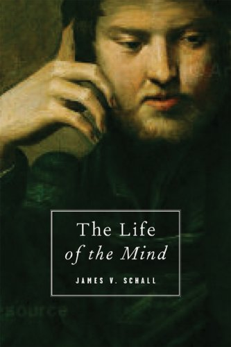 The Life of the Mind: On the Joys and Travails of Thinking 9781933859613