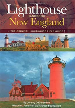The Lighthouse Handbook: New England: The Original Lighthouse Field Guide 9781933662930