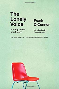 The Lonely Voice: A Study of the Short Story 9781935554424