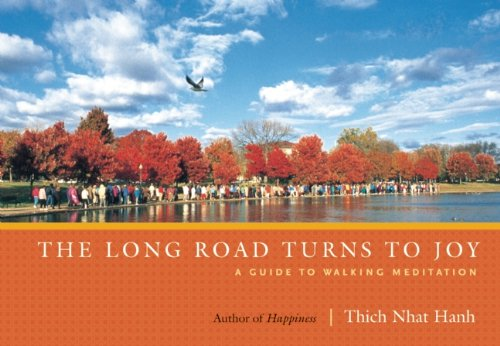 The Long Road Turns to Joy: A Guide to Walking Meditation 9781935209928