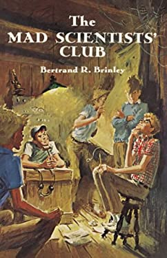 The Mad Scientists' Club 9781930900103