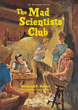 The Mad Scientists' Club 9781930900530
