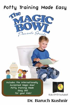 The Magic Bowl Book W/DVD: Potty Training Made Easy 9781932549645