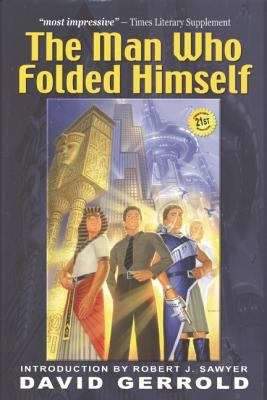 The Man Who Folded Himself 9781932100068