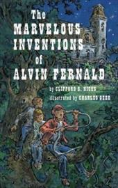 The Marvelous Inventions of Alvin Fernald 7784344