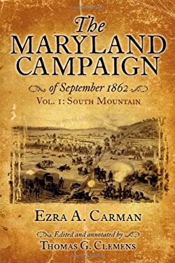 The Maryland Campaign of September 1862, Vol. 1: South Mountain 9781932714814