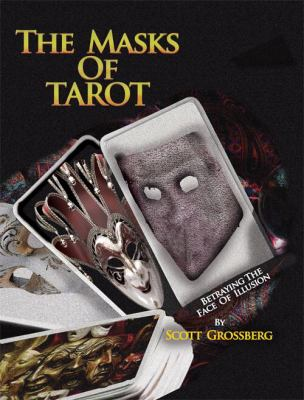 The Masks of Tarot 9781932086560