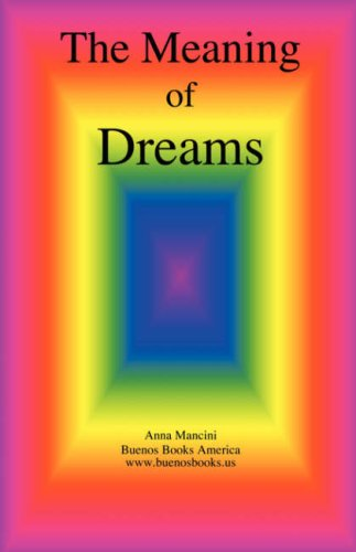 The Meaning of Dreams 9781932848434