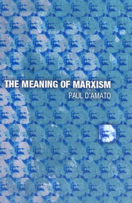 The Meaning of Marxism 9781931859295