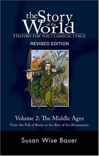 The Middle Ages: From the Fall of Rome to the Rise of the Renaissance 9781933339122