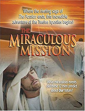 The Miraculous Mission 9781931602884