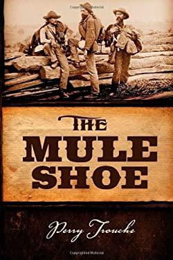 The Mule Shoe 9781932842340