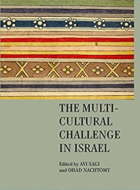The Multicultural Challenge in Israel 9781934843499