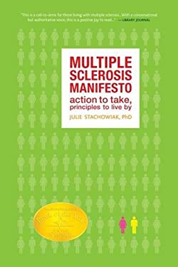 The Multiple Sclerosis Manifesto: Action to Take, Principles to Live by 9781932603446