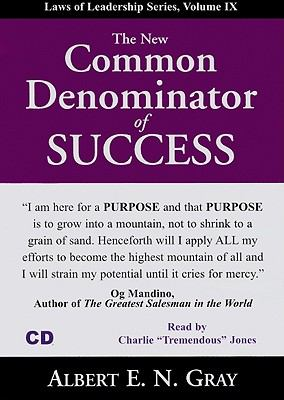 The New Common Denominator of Success 9781933715797