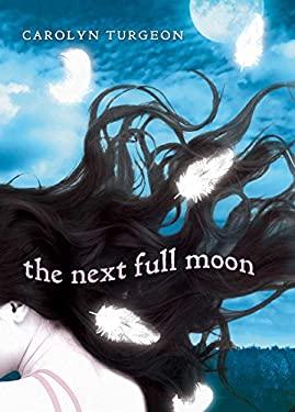 The Next Full Moon 9781935703341
