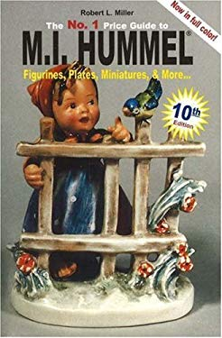 The No. 1 Price Guide to M.I. Hummel Figurines, Plates, More... 9781932485356