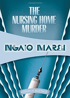 The Nursing Home Murder 9781934609873