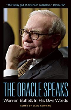 The Oracle Speaks: Warren Buffett in His Own Words 9781932841695