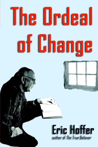 The Ordeal of Change 9781933435107