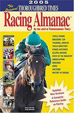The Original Thoroughbred Times Racing Almanac 9781931993579