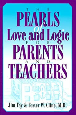 The Pearls of Love and Logic for Parents and Teachers 9781930429017