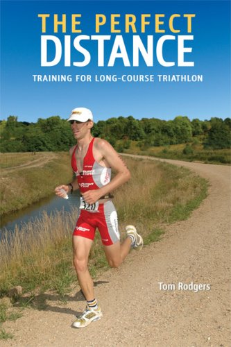 The Perfect Distance: Training for Long-Course Triathlons 9781931382946
