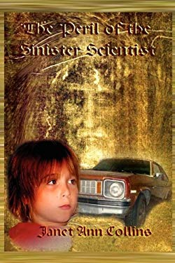 The Peril of the Sinister Scientist 9781935137795