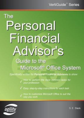 The Personal Financial Advisor's Guide to the Microsoft Office System 9781932577136