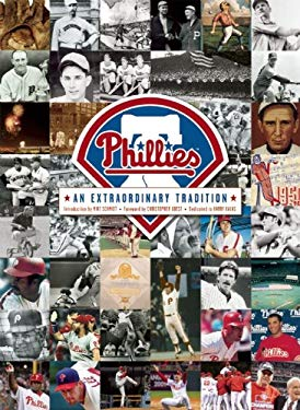 Phillies: An Extraordinary Tradition 9781933784861