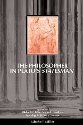 The Philosopher in Plato's Statesman: Together with