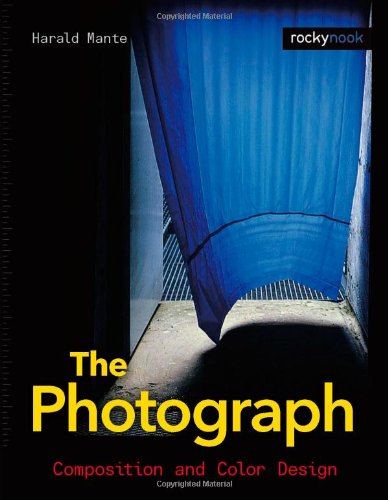 The Photograph: Composition and Color Design 9781933952260