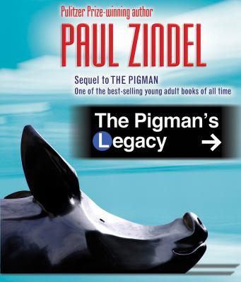 The Pigman's Legacy 9781935169079