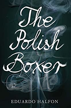 The Polish Boxer 9781934137536