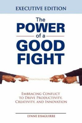 The Power of a Good Fight 9781933669052