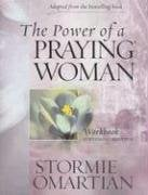 The Power of a Praying Woman: A Bible Study Workbook for Video Curriculum 9781933376462