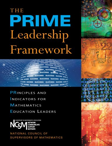 The Prime Leadership Framework: Principles and Indicators for Mathematics Education Leaders 9781934009277