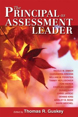 The Principal as Assessment Leader 9781934009482