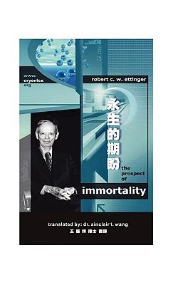 The Prospect of Immortality in Bilingual American English and Traditional Chinese -? 9781934297001