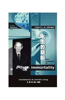 The Prospect of Immortality in Bilingual American English and Traditional Chinese -? 9781934297018