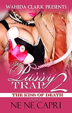 The Pussy Trap Part 2: The Kiss of Death 9781936649303