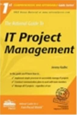 The Rational Guide to IT Project Management 9781932577174