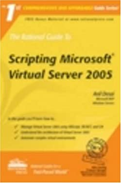 The Rational Guide to Scripting Microsoft Virtual Server 2005 9781932577297