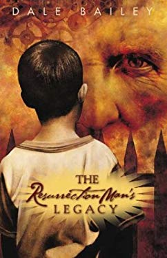 The Resurrection Man's Legacy 9781930846227
