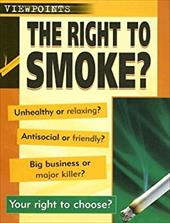 The Right to Smoke?