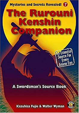 The Rurouni Kenshin Companion: The Unofficial Guide 9781932897111
