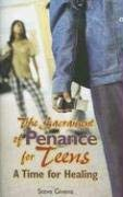 The Sacrament of Penance for Teens: A Time for Healing 9781933178660
