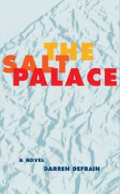 The Salt Palace 9781930974319